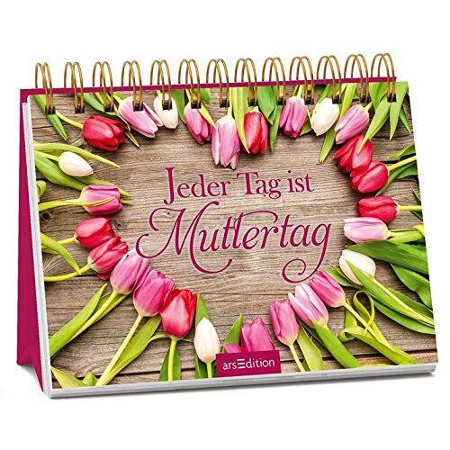 - Jeder Tag ist Muttertag - Preis vom 07.05.2021 04:52:30 h