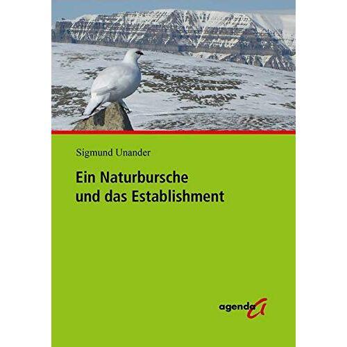 Sigmund Unander - Ein Naturbursche und das Establishment: Aus dem Norwegischen von Magnus Enxing - Preis vom 01.03.2021 06:00:22 h