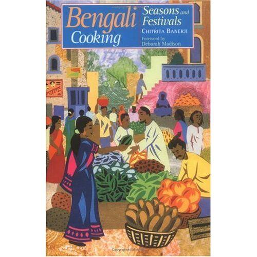 Chitrita Banerji - Bengali Cooking: Seasons and Festivals - Preis vom 17.04.2021 04:51:59 h