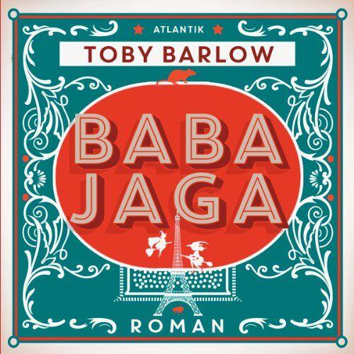 Toby Barlow - Baba Jaga - Preis vom 17.01.2021 06:05:38 h