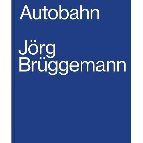 - Jörg Brüggemann, Autobahn - Preis vom 22.01.2021 05:57:24 h