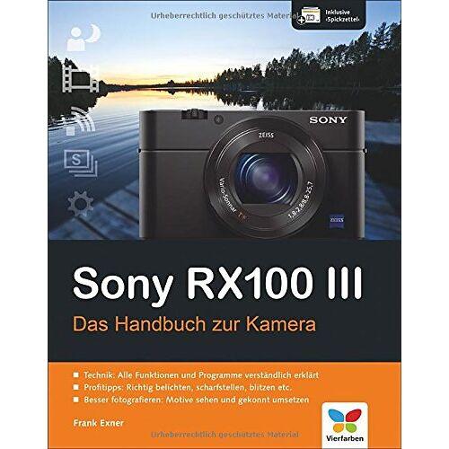 Frank Exner - Sony RX100 III: Das Handbuch zur Kamera - Preis vom 15.04.2021 04:51:42 h