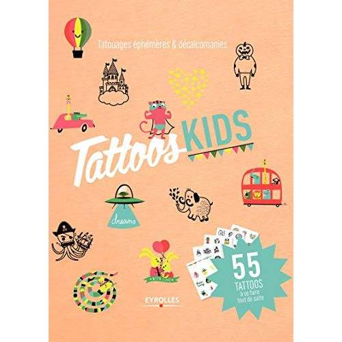 Lauriane Tiberghien - Tattoos kids : 100 tattoos à colorier: 55 tattoos à se faire tout de suite. (EYROLLES) - Preis vom 20.10.2020 04:55:35 h