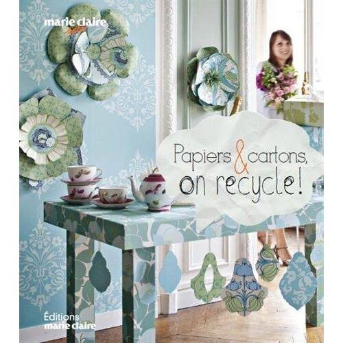 Clémentine Lubin - Papiers & cartons, on recycle ! - Preis vom 25.02.2021 06:08:03 h