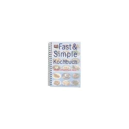 Malcolm Hillier - Fast and Simple Kochbuch - Preis vom 13.01.2021 05:57:33 h