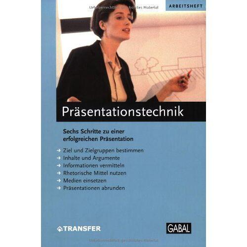 - Präsentationstechnik: Sechs Schritte zu einer erfolgreichen Präsentation - Preis vom 20.10.2020 04:55:35 h