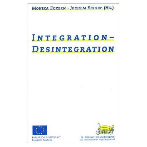 Jochem Schirp - Integration - Desintegration - Preis vom 04.05.2021 04:55:49 h