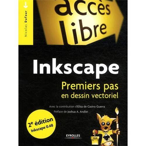 Nicolas Dufour - Inkscape : Premiers pas en dessin vectoriel - Preis vom 13.05.2021 04:51:36 h