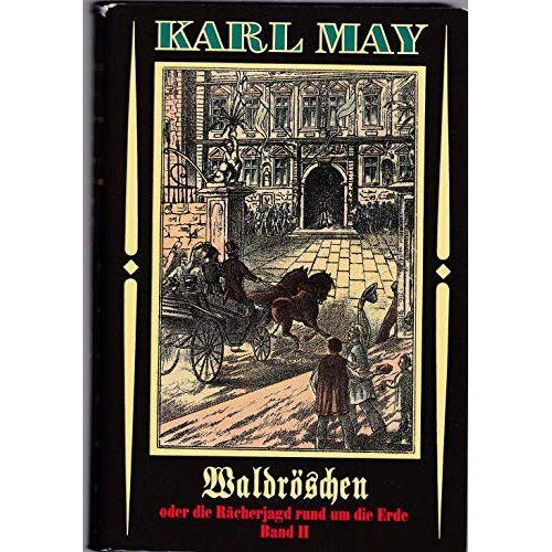 Karl May - Waldröschen oder die Rächerjagd rund um die Erde, HIER: Band 2. Neudruck - Preis vom 05.09.2020 04:49:05 h