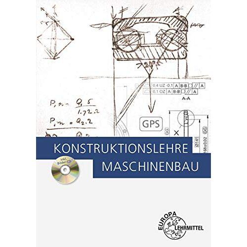Markus Bürger - Konstruktionslehre: Maschinenbau - Preis vom 25.02.2021 06:08:03 h
