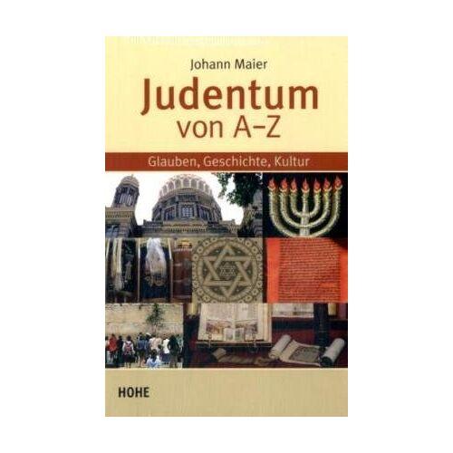 Johann Maier - Judentum von A bis Z - Preis vom 18.04.2021 04:52:10 h