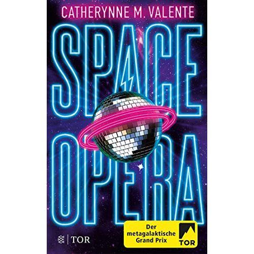 Valente, Catherynne M. - Space Opera: Der metagalaktische Grand Prix - Preis vom 24.01.2021 06:07:55 h