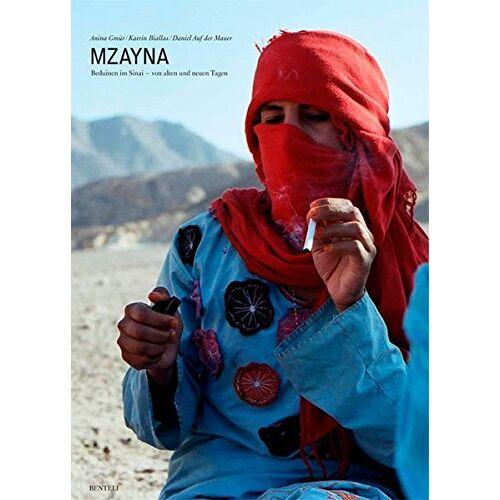 - Mzayna: Beduinen im Sinai - von alten und neuen Tagen - Preis vom 17.04.2021 04:51:59 h