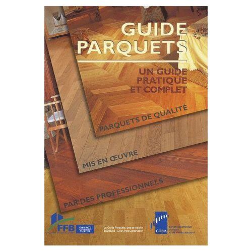 CTBA - Guide parquets - Preis vom 20.10.2020 04:55:35 h