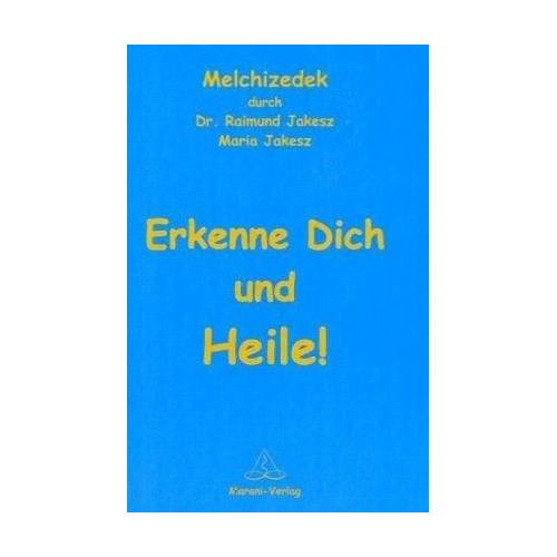 Raimund Jakesz - Erkenne dich und heile! - Preis vom 15.04.2021 04:51:42 h