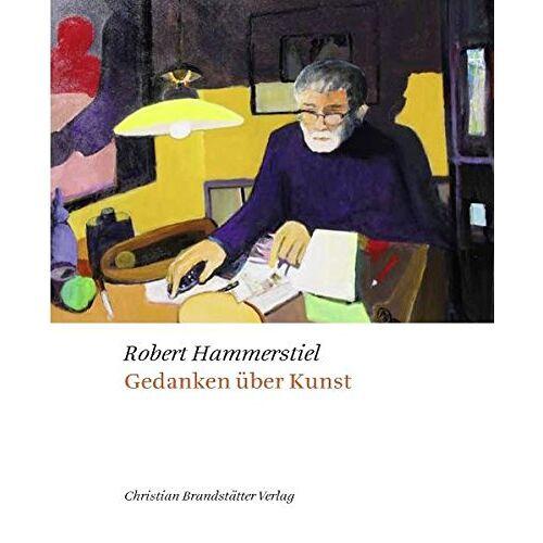 Robert Hammerstiel - Gedanken über Kunst - Preis vom 28.05.2020 05:05:42 h