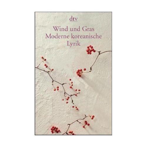 Marion Eggert - Wind und Gras: Moderne koreanische Lyrik - Preis vom 13.05.2021 04:51:36 h
