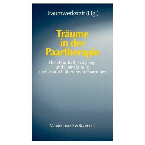 Thea Bauriedl - Träume in der Paartherapie - Preis vom 22.10.2020 04:52:23 h