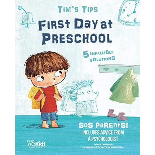 Chiara Piroddi - First Day at Nursery School - Tim's Tips - Preis vom 13.05.2021 04:51:36 h