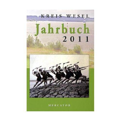 Kreis Wesel - Jahrbuch Kreis Wesel 2011 - Preis vom 28.02.2021 06:03:40 h