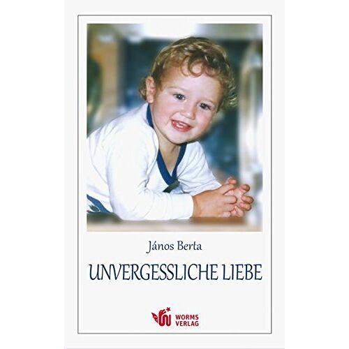 János Berta - Unvergessliche Liebe - Preis vom 05.09.2020 04:49:05 h