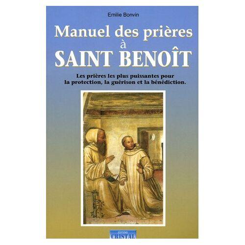 Emilie Bonvin - Manuel des prières à Saint-Benoît - Preis vom 05.10.2020 04:48:24 h