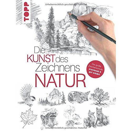 - Die Kunst des Zeichnens - Natur: Die große Zeichenschule: praxisnah & gut erklärt - Preis vom 05.08.2019 06:12:28 h
