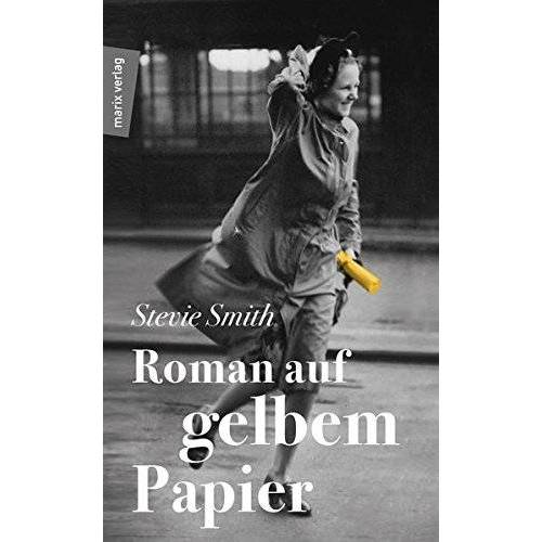 Stevie Smith - Roman auf gelbem Papier - Preis vom 28.02.2021 06:03:40 h