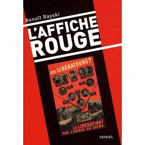 Benoît Rayski - L'Affiche rouge - Preis vom 05.09.2020 04:49:05 h