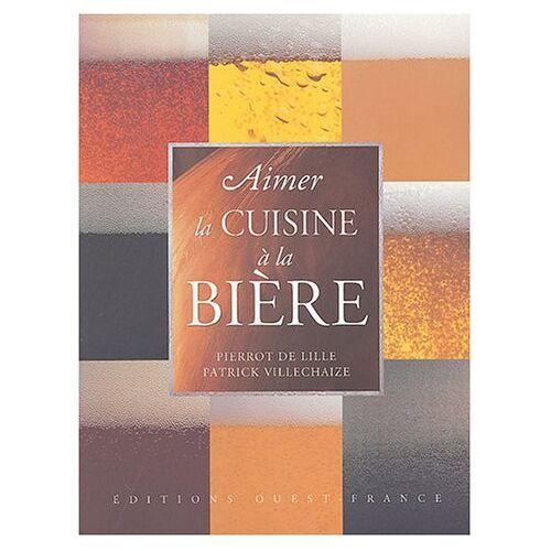Pierrot de Lille - Aimer la cuisine à la bière - Preis vom 28.02.2021 06:03:40 h