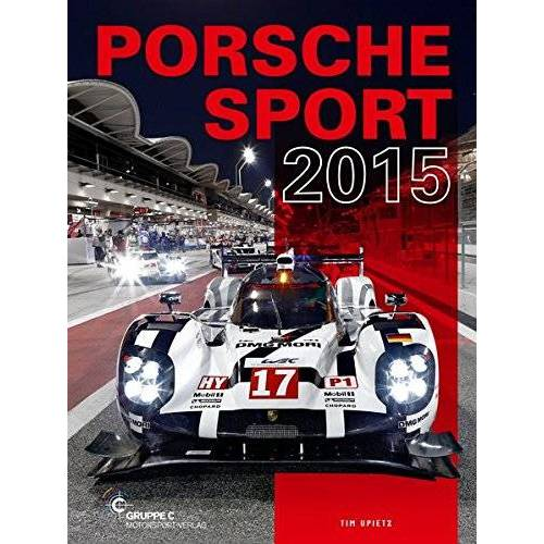 Tim Upietz - Porsche Motorsport: Porsche Sport 2015 - Preis vom 18.04.2021 04:52:10 h