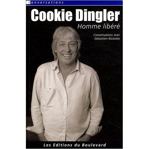 Sébastien Bizzotto - Cookie Dingler : Homme libéré - Preis vom 01.03.2021 06:00:22 h
