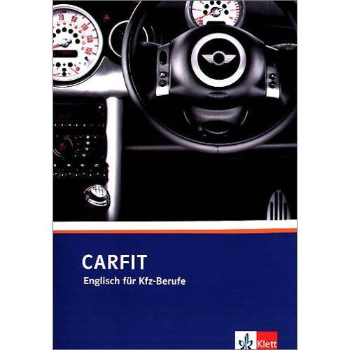 Wolfram Büchel - CarFit. Englisch für KfZ-Berufe: CarFit. Lehr/Arbeitsbuch - Preis vom 21.01.2021 06:07:38 h