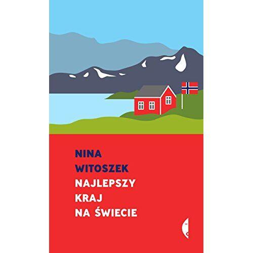 Nina Witoszek - Najlepszy kraj na swiecie - Preis vom 08.04.2021 04:50:19 h