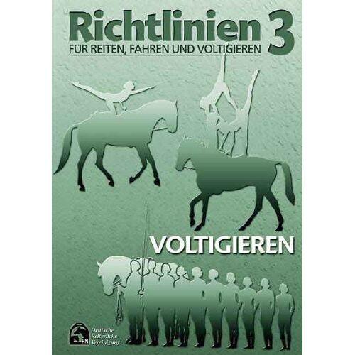 Deutsche Reiterliche Vereinigung - Richtlinien für Reiten, Fahren und Voltigieren 03. Voltigieren - Preis vom 14.05.2021 04:51:20 h
