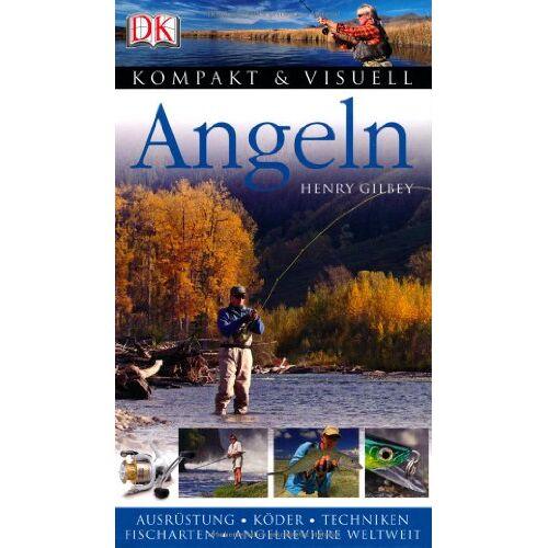 Henry Gilbey - Kompakt & Visuell Angeln - Preis vom 21.10.2020 04:49:09 h