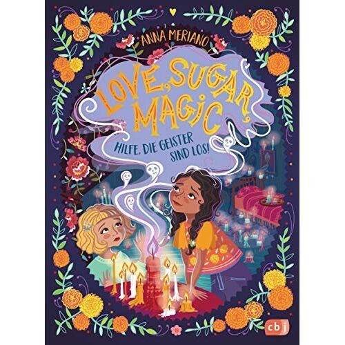 Anna Meriano - Love Sugar Magic - Hilfe, die Geister sind los! (Die Love Sugar Magic-Reihe, Band 2) - Preis vom 05.03.2021 05:56:49 h