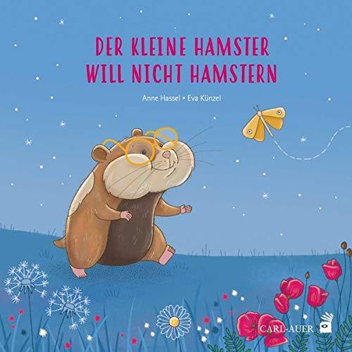 Anne Hassel - Der kleine Hamster will nicht hamstern - Preis vom 10.05.2021 04:48:42 h