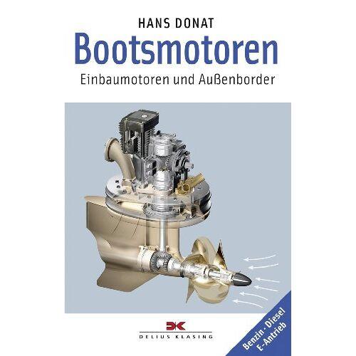Hans Donat - Bootsmotoren: Einbaumotoren und Außenborder - Benzin Diesel E-Antrieb - Preis vom 05.05.2021 04:54:13 h