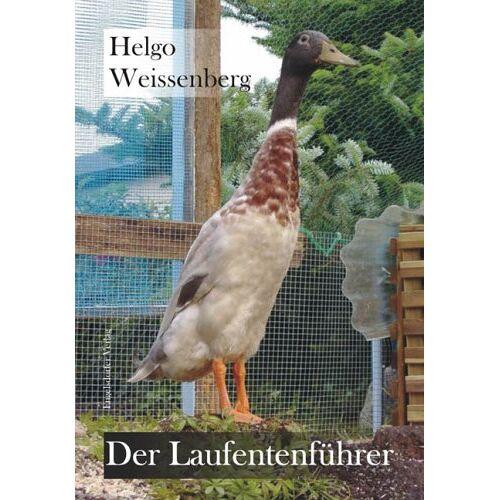 Helgo Weissenberg - Der Laufentenführer - Preis vom 18.04.2021 04:52:10 h
