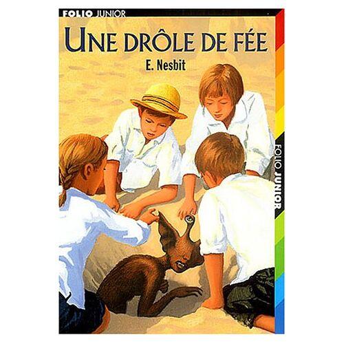 Edith Nesbit - Une drôle de fée - Preis vom 25.02.2021 06:08:03 h