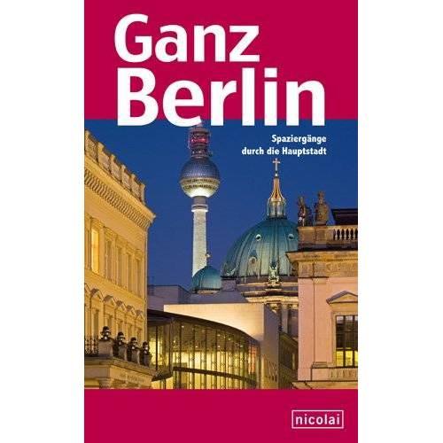 Gustav Halbach (Hg.) - Ganz Berlin - Preis vom 30.03.2020 04:52:37 h