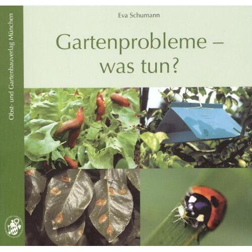 Eva Schumann - Gartenprobleme - was tun? - Preis vom 13.04.2021 04:49:48 h