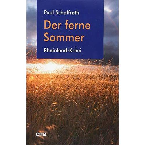 Paul Schaffrath - Der ferne Sommer: Rheinland-Krimi - Preis vom 11.05.2021 04:49:30 h