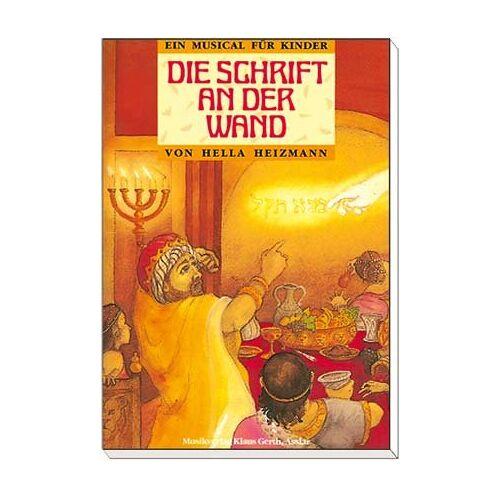 Hella Heizmann - Die Schrift an der Wand - Preis vom 10.04.2021 04:53:14 h