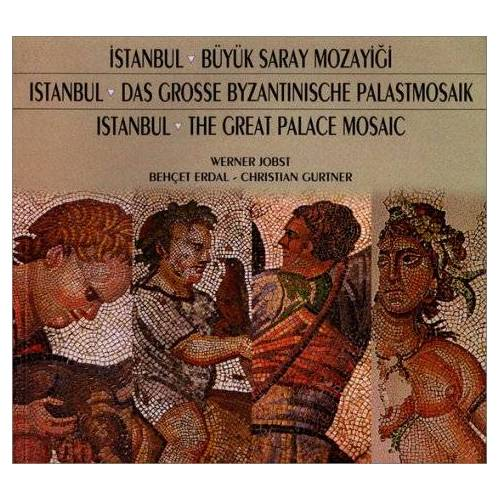 werner-jobst-behcet-erdal-christian-gurtner - Istanbul, The Great Palace Mosaic: The Story of its Exploration, Preservation and Exhibition 1983-1997 (Müze, sergi, ve koleksiyon katalogları dizisi) - Preis vom 22.10.2020 04:52:23 h