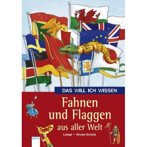 Christine Lange - Das will ich wissen. Fahnen und Flaggen aus aller Welt - Preis vom 28.02.2021 06:03:40 h
