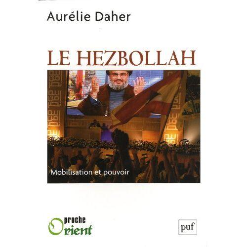 Aurélie Daher - Le Hezbollah - Preis vom 09.04.2021 04:50:04 h