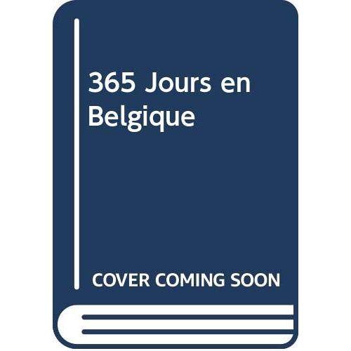 Moor, Paul de - 365 dagen België/La Belgique 365 jours/Belgium 365 days - Preis vom 18.10.2020 04:52:00 h