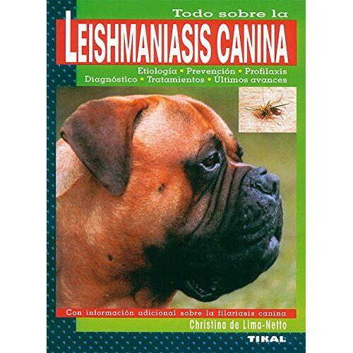 Lima-Netto, Christina De - Leishmaniasis canina - Preis vom 12.04.2021 04:50:28 h